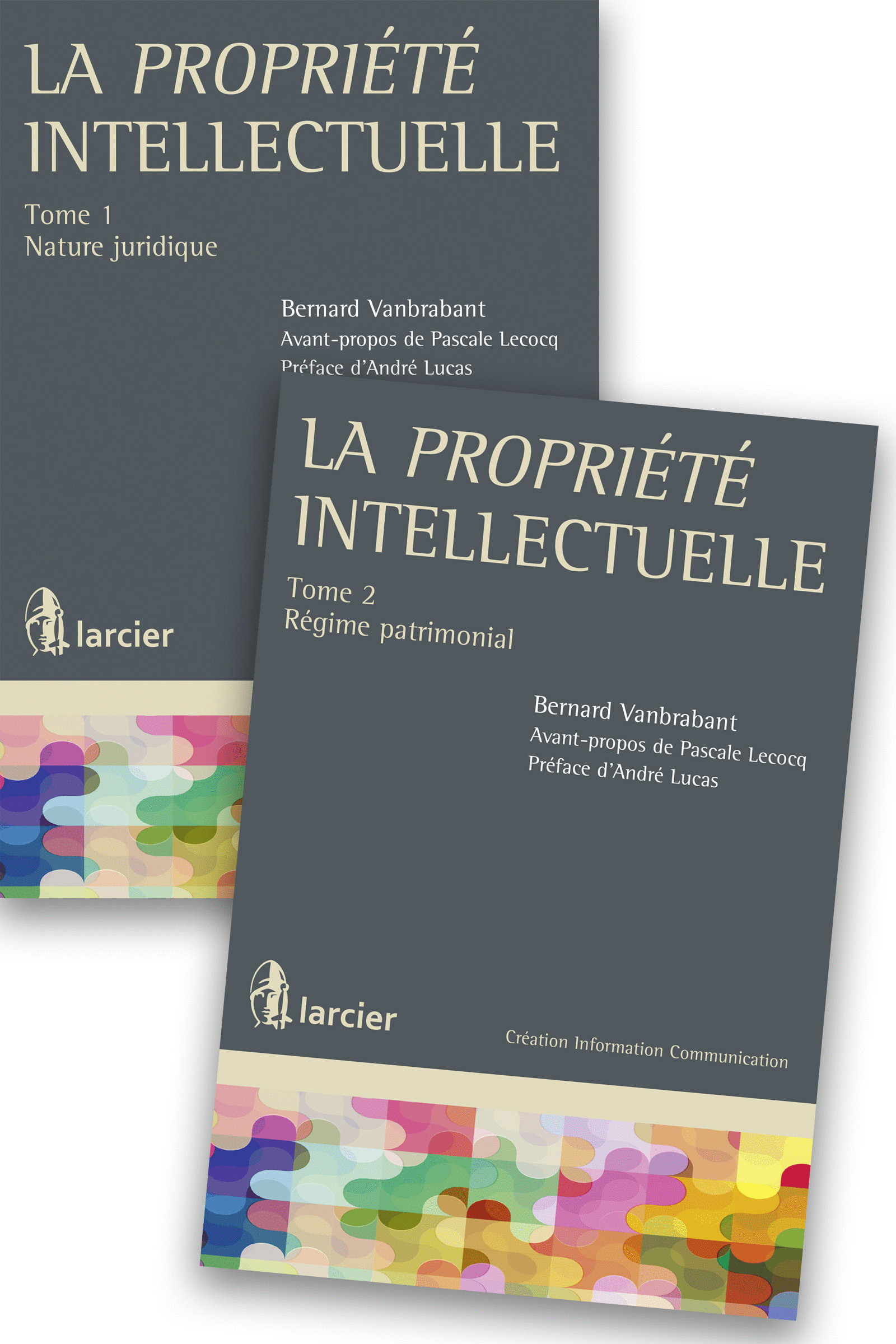 LA PROPRIETE INTELLECTUELLE TOME1+TOME2