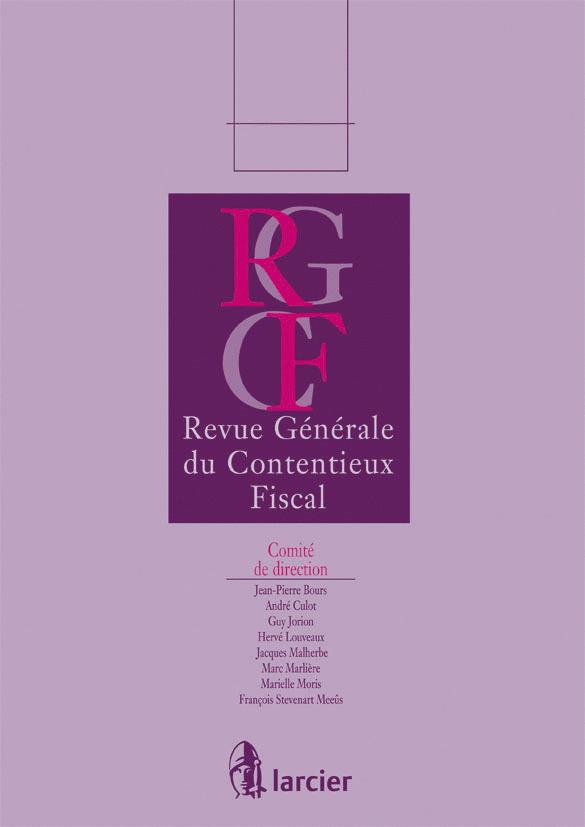 REV.GENERALE DU CONTENTIEUX FISCAL13/5-6