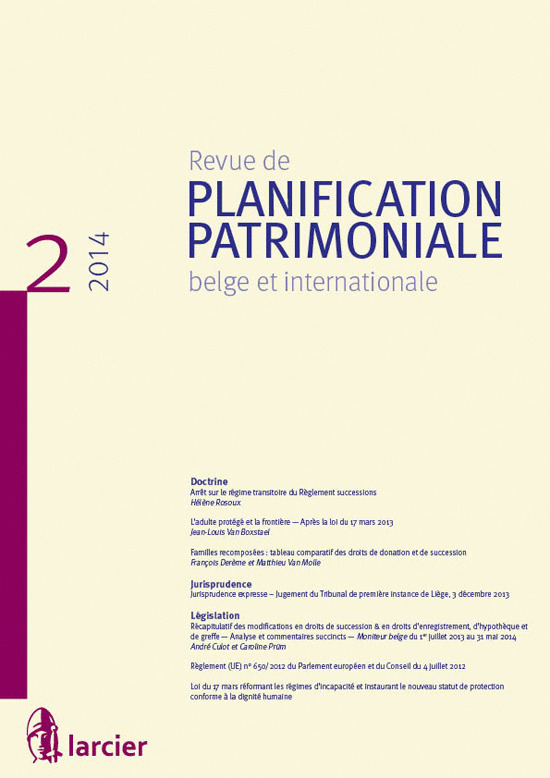 REVUE DE PLANIFICATION PATRIMONIALE BELGE ET INTERNATIONALE 2014/2