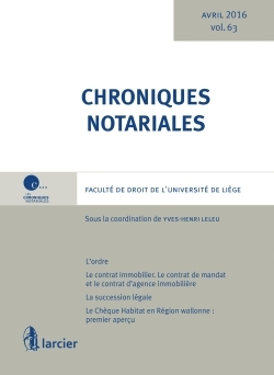 CHRONIQUES NOTARIALES VOLUME 63