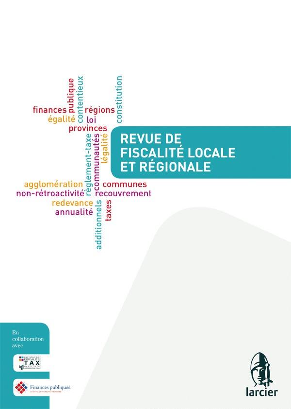 REVUE DE FISCALITE REGIONALE ET LOCALE -2016/4