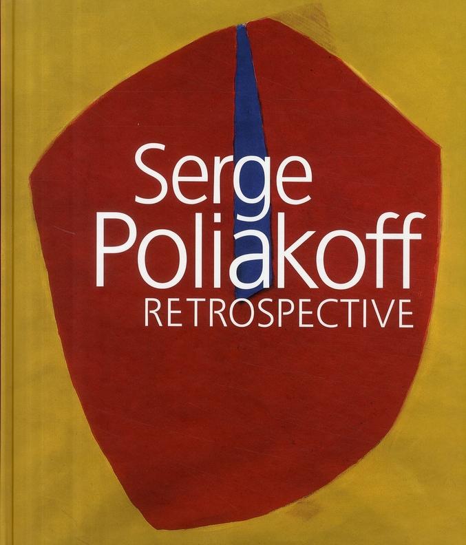 SERGE POLIAKOFF RETROSPECTIVE