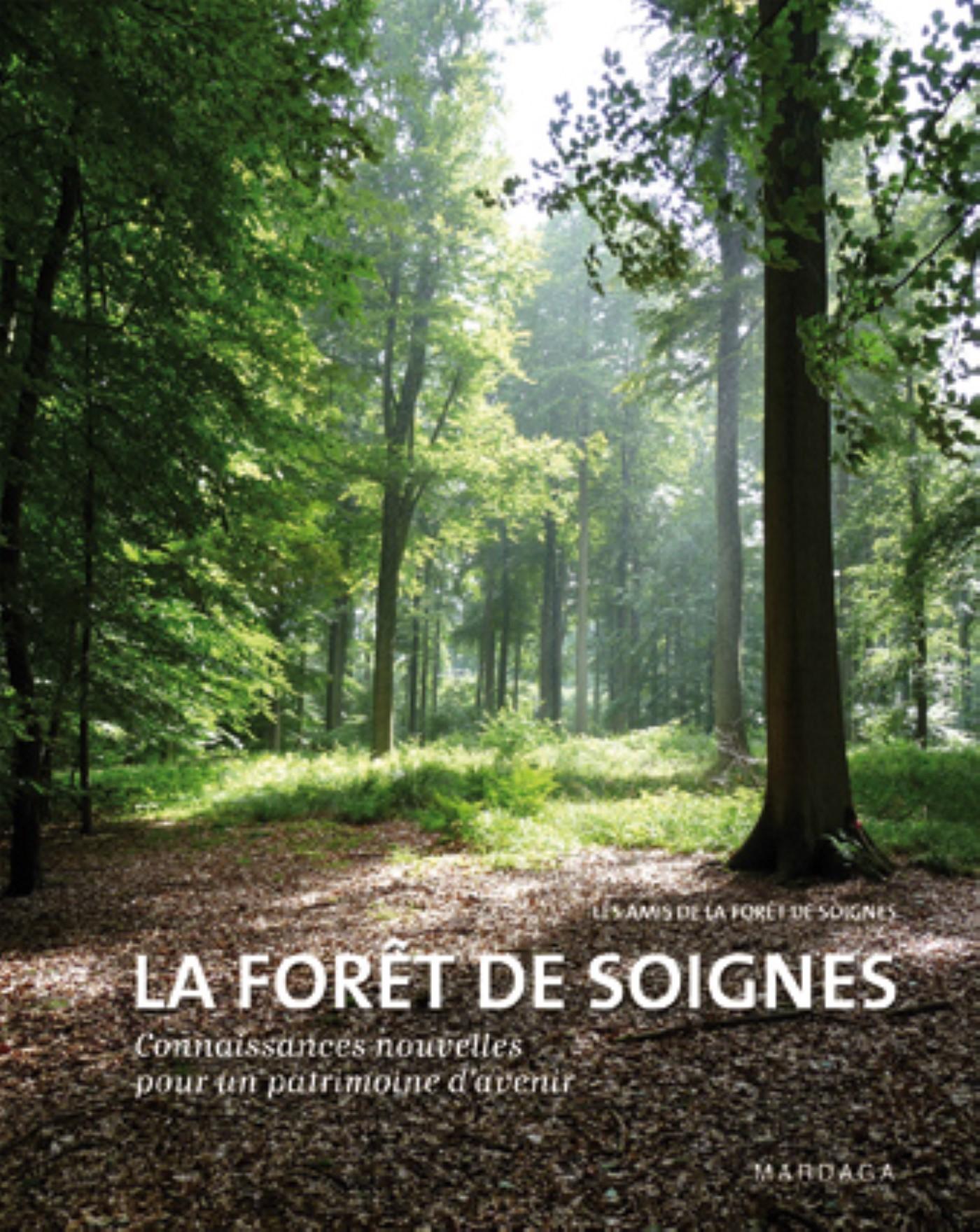 FORET DE SOIGNES. CONNAISSANCES NOUVELLES (LA)