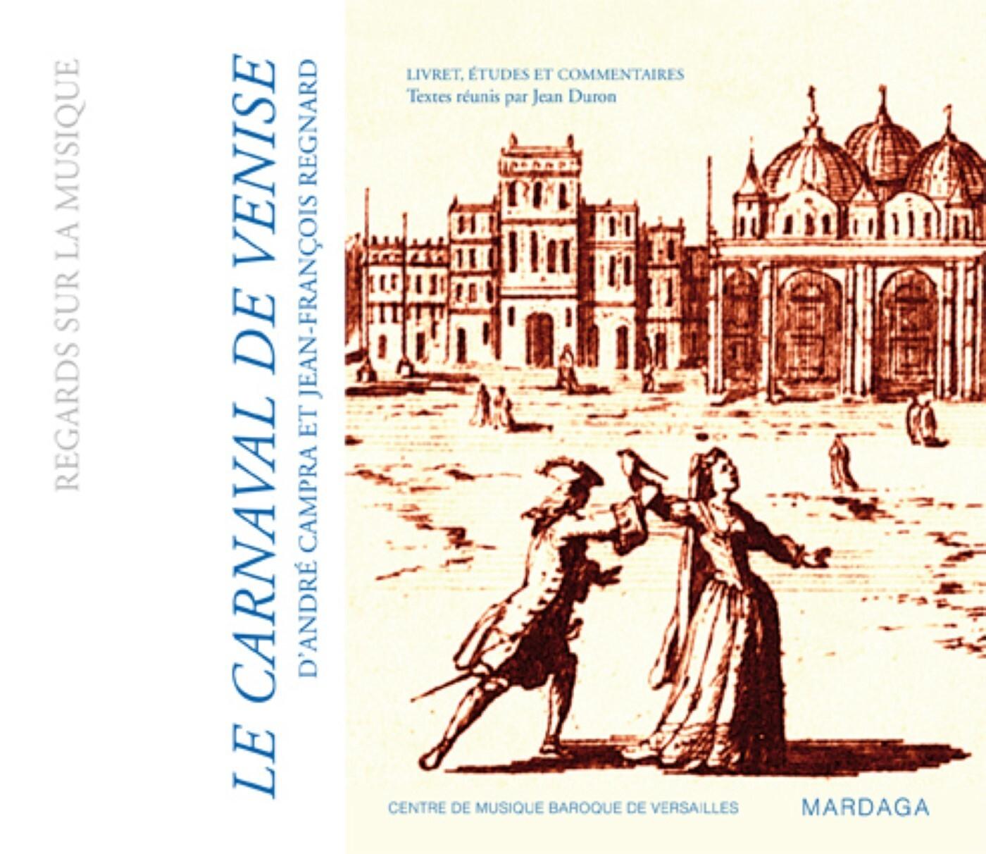 CARNAVAL DE VENISE D'A. CAMPRA ET J-F REGNARD