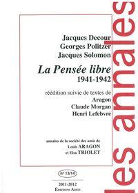 ANNALES DE LA SOCIETE DES AMIS - LA PENSEE LIBRE 1941-1942