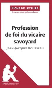 ANALYSE PROFESSION DE FOI DU VICAIRE SAVOYARD DE JEAN JACQUES ROUSSEAU ANALYSE