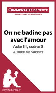 On ne badine pas avec l'amour de Musset - Acte III, scène 8