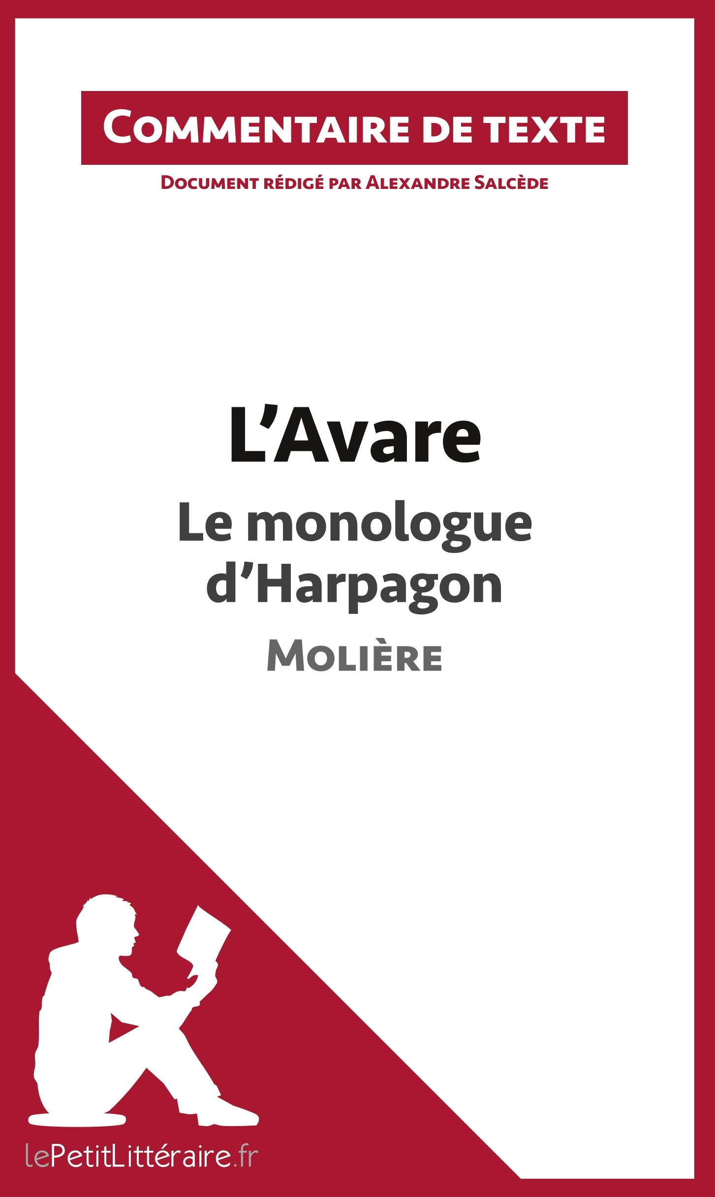 COMMENTAIRE COMPOSE L AVARE DE MOLIERE LE MONOLOGUE D HARPAGON