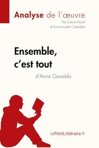 ENSEMBLE C EST TOUT D ANNA GAVALDA FICHE DE LECTURE
