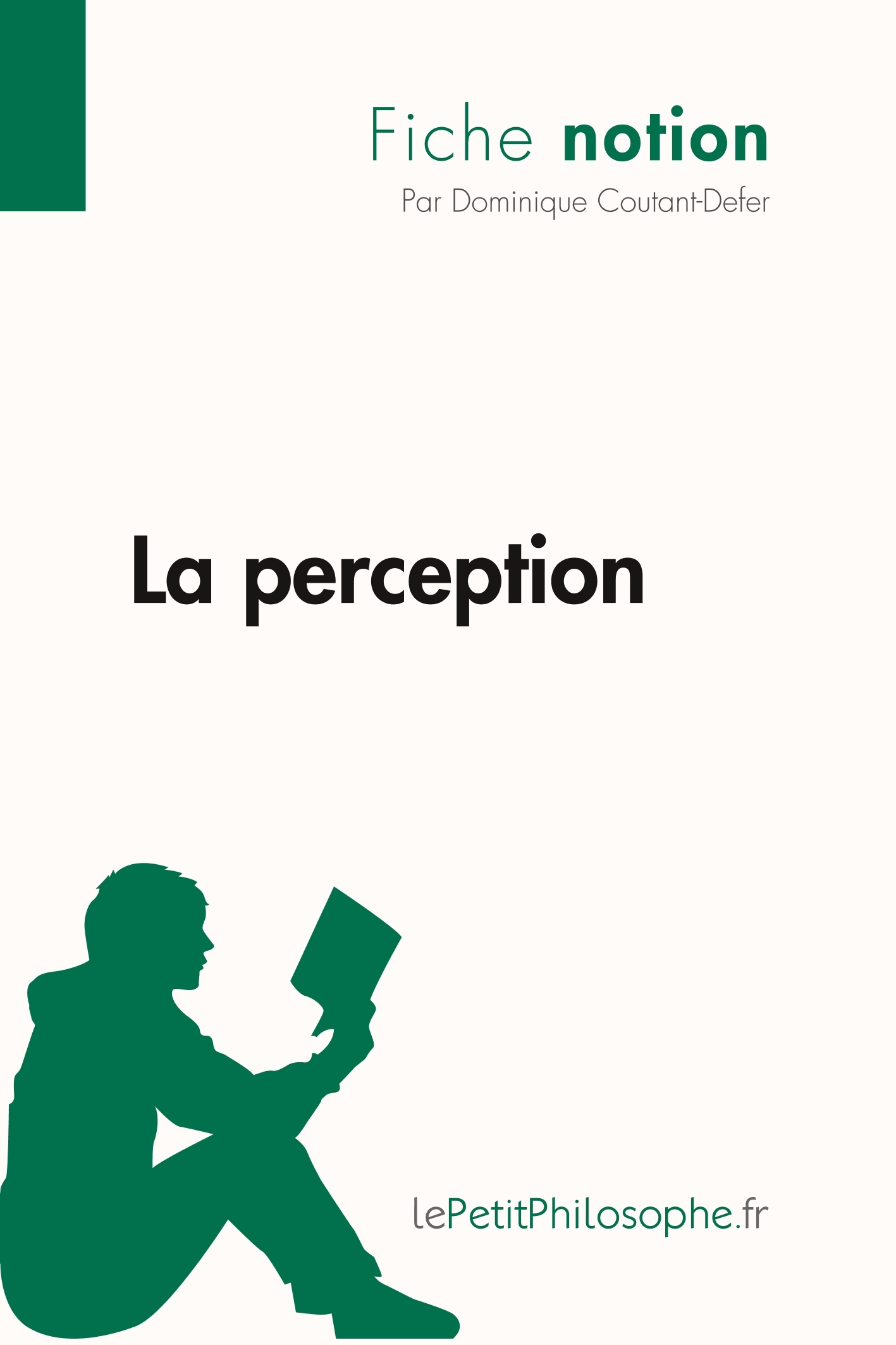 LA PERCEPTION (FICHE NOTION)