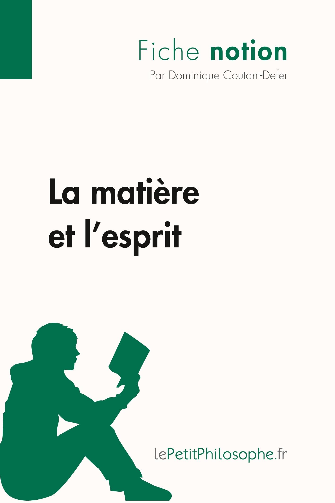 LA MATIERE ET L'ESPRIT (FICHE NOTION)