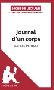 ANALYSE JOURNAL D UN CORPS DE DANIEL PENNAC ANALYSE COMPLETE DE L UVRE ET RESUME