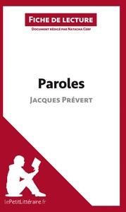 ANALYSE PAROLES DE JACQUES PREVERT ANALYSE COMPLETE DE L UVRE ET RESUME