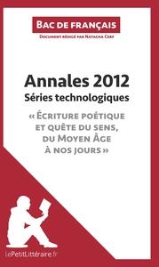 BAC DE FRANCAIS 2012 ANNALES SERIES TECHNOLOGIQUES CORRIGE