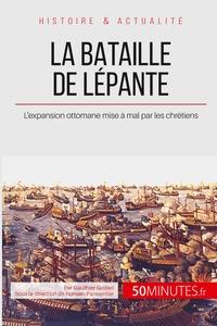 LA BATAILLE DE LEPANTE