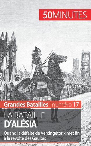 LA BATAILLE D ALESIA