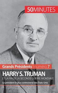 HARRY S TRUMAN ET LA FIN DE LA SECONDE GUERRE MONDIALE