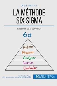 LA METHODE SIX SIGMA DE L ENTREPRISE PERFORMANTE