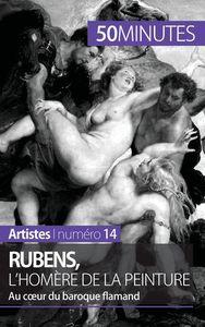 RUBENS L HOMERE DE LA PEINTURE