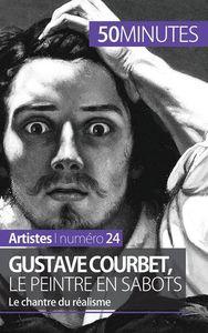 GUSTAVE COURBET LE PEINTRE EN SABOTS