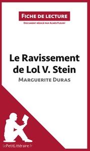 ANALYSE LE RAVISSEMENT DE LOL V STEIN DE MARGUERITE DURAS ANALYSE COMPLETE DE L
