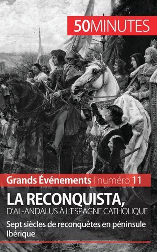 LA RECONQUISTA D AL ANDALUS A L ESPAGNE CATHOLIQUE