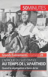 L AFRIQUE DU SUD DIVISEE AU TEMPS DE L APARTHEID