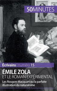 EMILE ZOLA ET LE ROMAN EXPERIMENTAL
