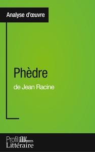 PHEDRE DE JEAN RACINE