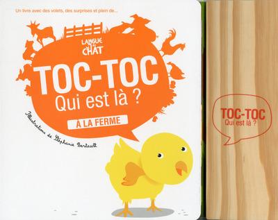 TOC-TOC QUI EST LA ? A LA FERME