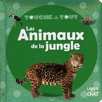 TOUCHE-A-TOUT LES ANIMAUX DE LA JUNGLE