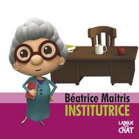 BEATRICE MAITRIS INSTITUTRICE