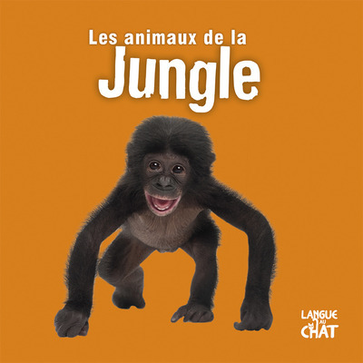MES ANIMAUX DE LA JUNGLE