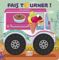 T3 FAIS TOURNER LE PARC