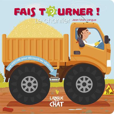 FAIS TOURNER ! LE CHANTIER