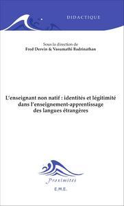 L'enseignant non natif : identités et légitimité dans l'enseignement-apprentissage des langues étran