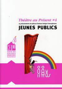 THEATRE AU PRESENT (4) JEUNES PUBLICS
