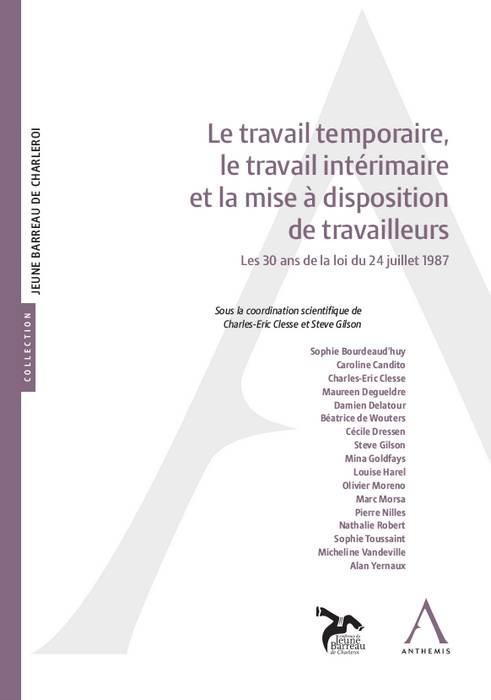 LE TRAVAIL TEMPORAIRE  LE TRAVAIL INTERIMAIRE ET MISE A DISPOSITION DE TRAVAIL