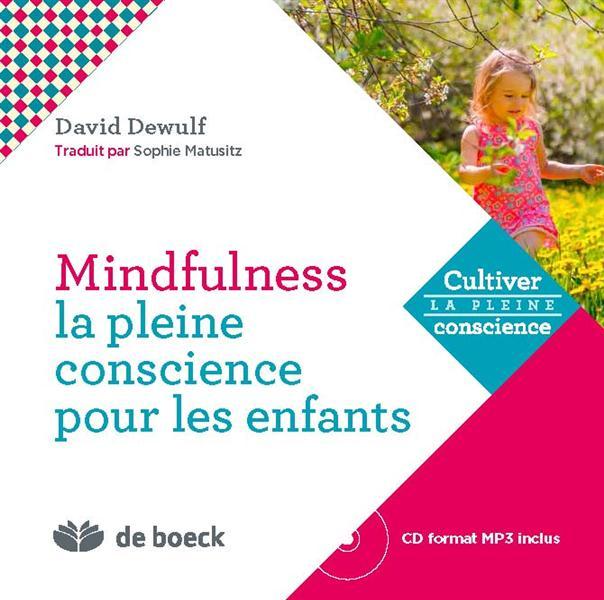 MINDFULNESS PLEINE CONSCIENCE POUR LES ENFANTS AVEC CD