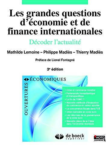 GRANDES QUESTIONS D'ECONOMIE ET DE FINANCES INTERNATIONALES (LES) 3ED