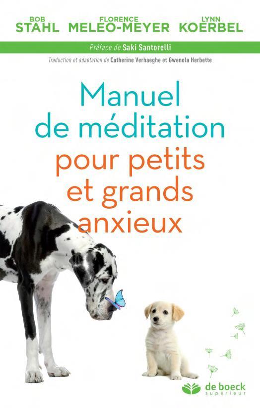 MANUEL DE MEDITATION POUR PETITS ET GRANDS ANXIEUX