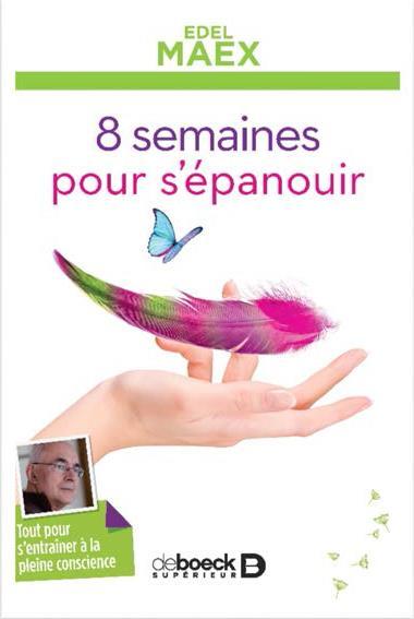 8 SEMAINES POUR S'EPANOUIR AVEC CD AUDIO