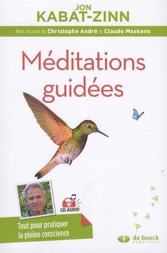 MEDITATIONS GUIDEES AVEC CD AUDIO