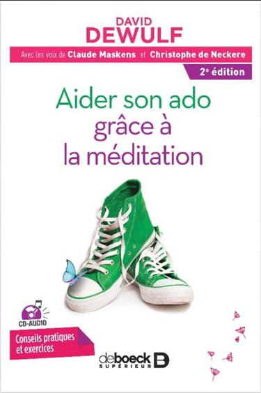 AIDER SON ADO GRACE A LA MEDITATION AVEC CD AUDIO