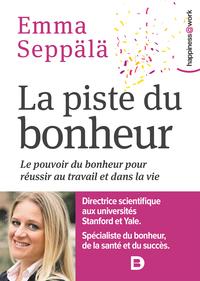 PISTE DU BONHEUR (LA)