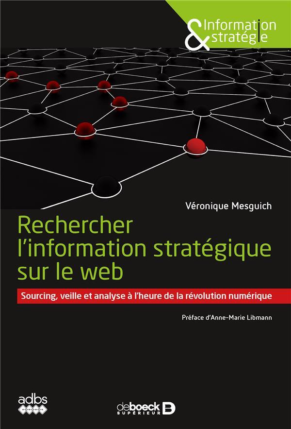 RECHERCHER L'INFORMATION STRATEGIQUE SUR LE WEB