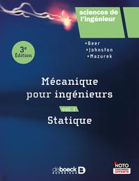 MECANIQUE POUR INGENIEURS VOLUME 1