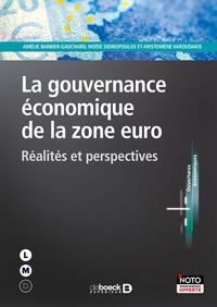 GOUVERNANCE ECONOMIQUE DE LA ZONE EURO (LA)