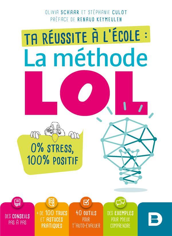 REUSSITE A L'ECOLE LA METHODE LOL (TA)