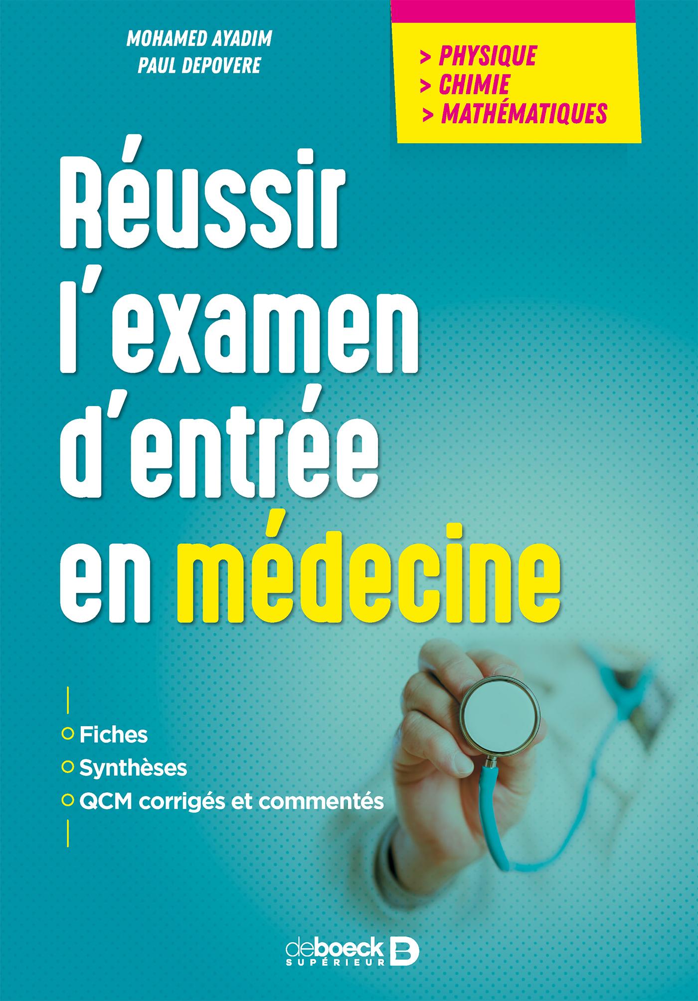 REUSSIR L'EXAMEN D'ENTREE EN MEDECINE
